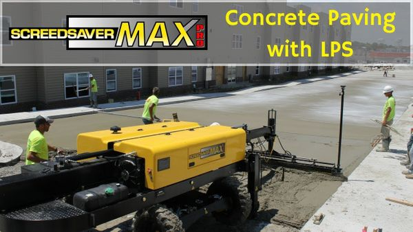 Concrete Paving: SCREEDSAVER™ Machine Equipped With Topcon LPS