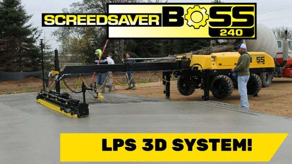 Concrete Paving: The SCREEDSAVER™ BOSS With Topcon LPS 3D System